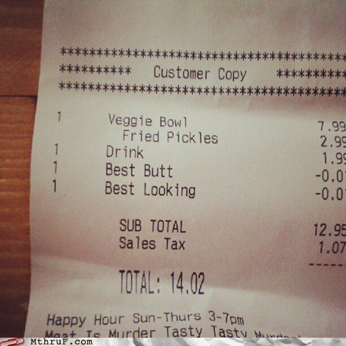 best butt,best looking,good tip,meat is murder,receipt,restaurant,waiter,waitress