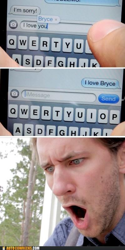 autocorrected,betrayed,i love bryce,i love you,traitor