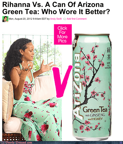 arizona iced tea,rihanna,same outfit