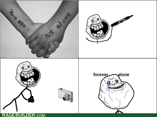 forever alone,hands,not alone