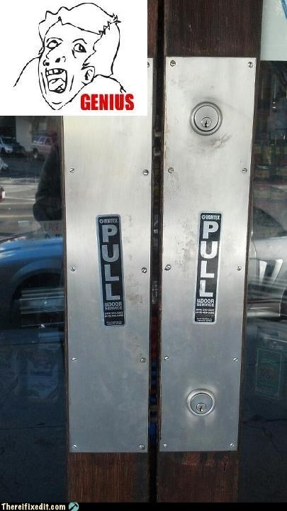 entrance,genius guy,genius meme,pull door