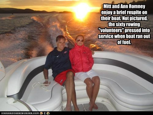 "Mitt and Ann Romney enjoy a brief respite on their boat. Not pictured, the sixty rowing ""volunteers"" pressed into service when boat ran out of fuel."