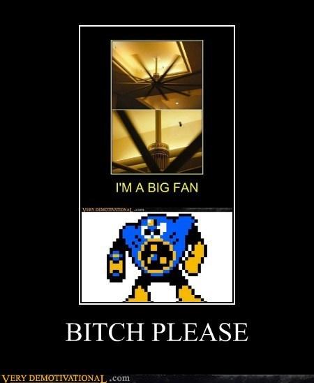 B*TCH PLEASE