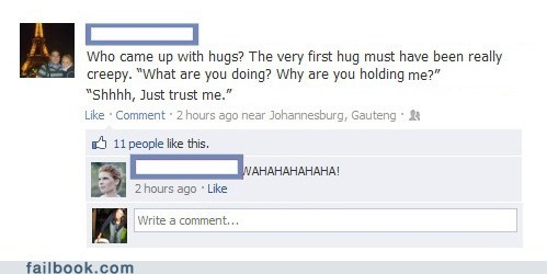 Failbook: Ssshhh, Only Hugs Now