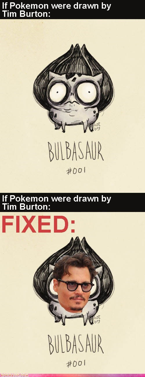 Tim Burton's Pokemon: Fixed!