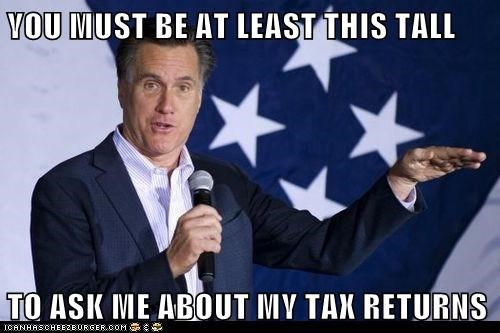 YOU MUST BE AT LEAST THIS TALL  TO ASK ME ABOUT MY TAX RETURNS