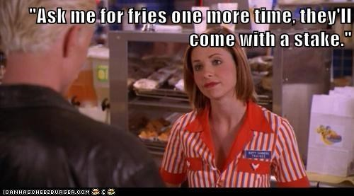 buffy summers,Buffy the Vampire Slayer,burger,fast food,fries,Sarah Michelle Gellar,stake,working