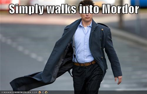 Simply walks into Mordor