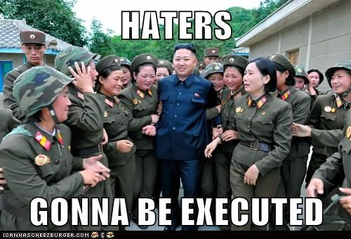unday,kim jong-un,haters gonna hate,executed,dictator,army
