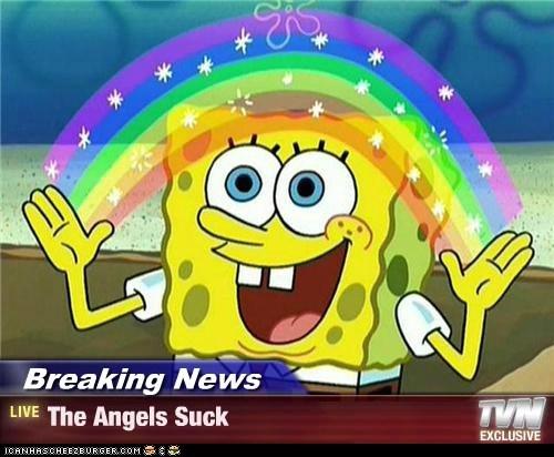 Breaking News - The Angels Suck