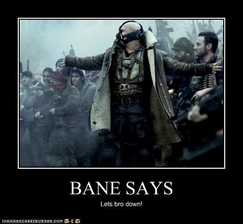 bane,batman,bro down,says,the dark knight rises,tom hardy
