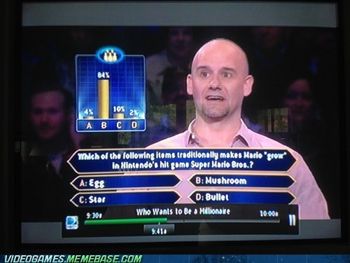 ask the audience,faith in humanity lost,IRL,mario,mushroom,who wants to be a million,who wants to be a millionaire