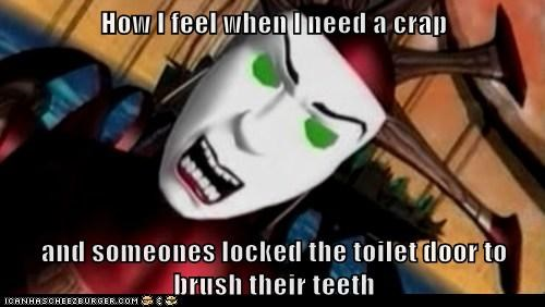 How I feel when I need a crap  and someones locked the toilet door to brush their teeth