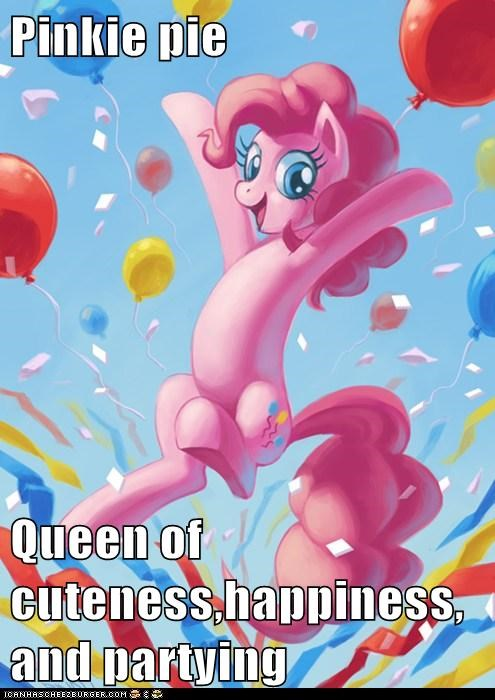 Pinkie pie   Queen of cuteness,happiness,and partying