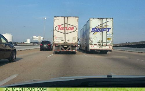 brand,double meaning,literalism,name,semi,semi truck,semis,swift,taylor,taylor swift