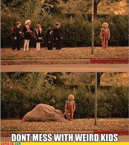 creepy,weird kids