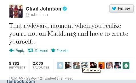 99 problems,chad johnson,Chad Ochocinco,madden 13,madden 2013,madden nfl 13,ochocinco,tweet,twitter