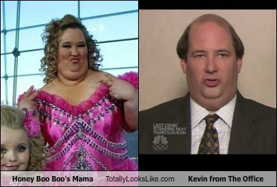 Honey Boo Boo's Mama Totally Looks Like Kevin from The Office