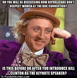 bill clinton,condescending wonka,dnc,Republicans,women