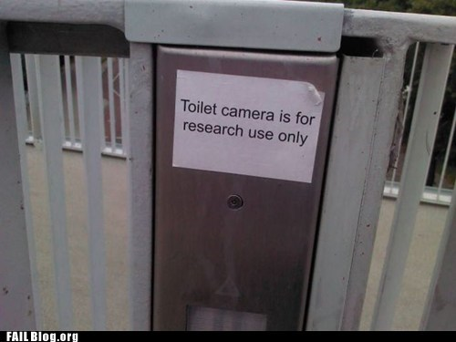 camera,creepy,joke,joke?,sign,toilet
