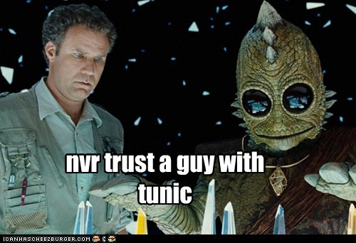 nvr trust a guy with tunic