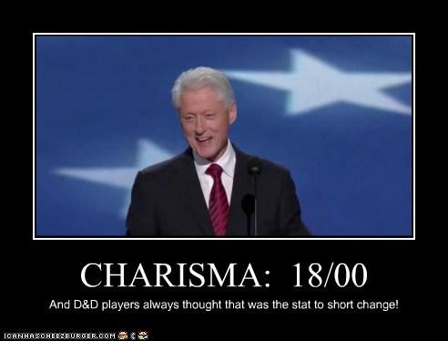 bill clinton,charisma,d&d,stats,short change,dd