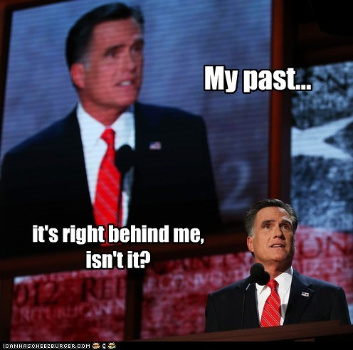 Mitt Romney,past,right behind me,isnt-it