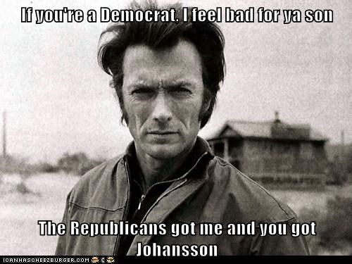 If you're a Democrat, I feel bad for ya son  The Republicans got me and you got Johansson