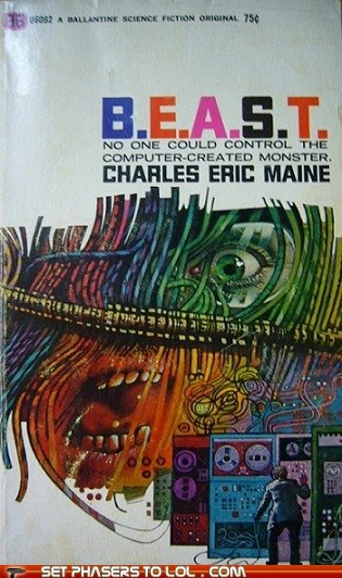 WTF Sci-Fi Book Covers: B.E.A.S.T.