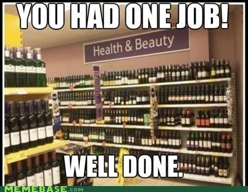 alcohol,beauty,health,promotion,well done,wine,you had one job