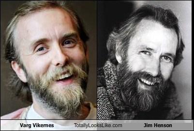 Varg Vikernes totally looks like Jim Henson