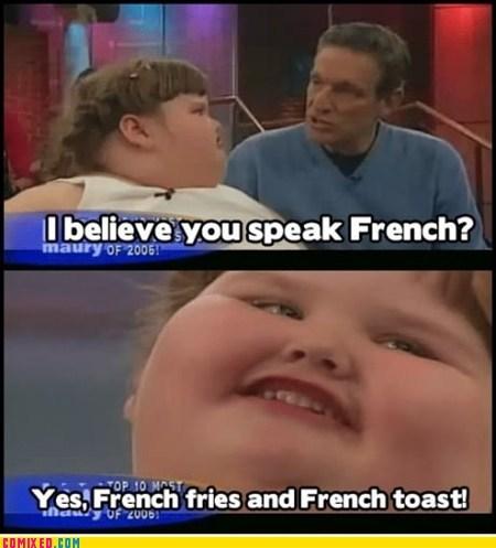 fat jokes,french fries,french toast,language