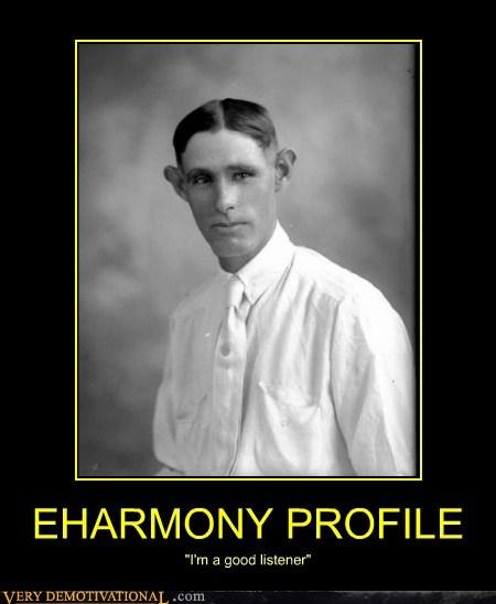 ears,eharmony,hair,listener,profile