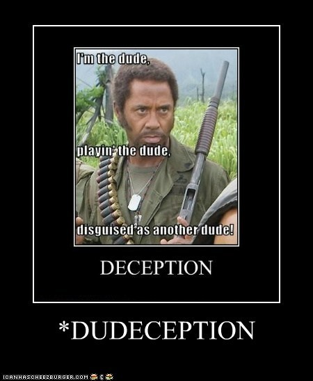 *DUDECEPTION