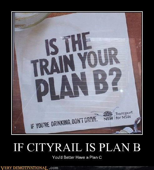 IF CITYRAIL IS PLAN B