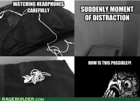 Headphone Rage!