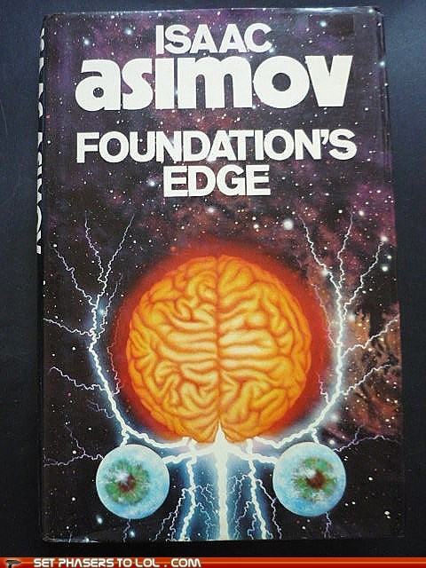 bad,book covers,books,foundations-edge,isaac asimov,science fiction,wtf