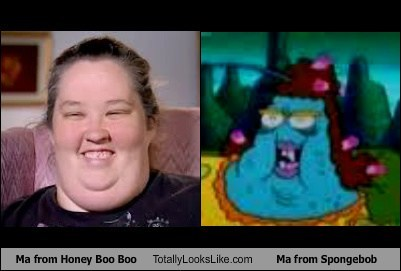 Totally Looks Like: Ma from Honey Boo Boo Totally Looks Like Ma from Spongebob Squarepants
