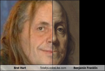 Bret Hart Totally Looks Like Benjamin Franklin