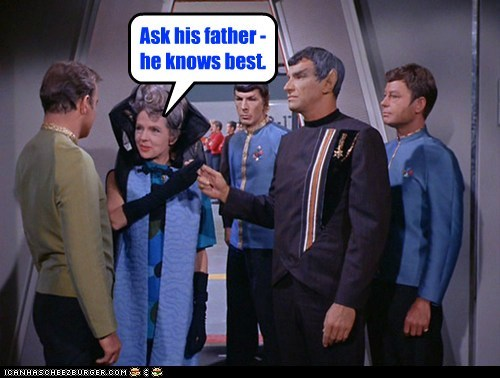 Ask his father - he knows best.