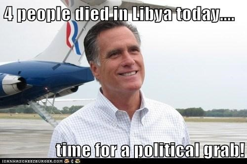 4 people died in Libya today....  time for a political grab!