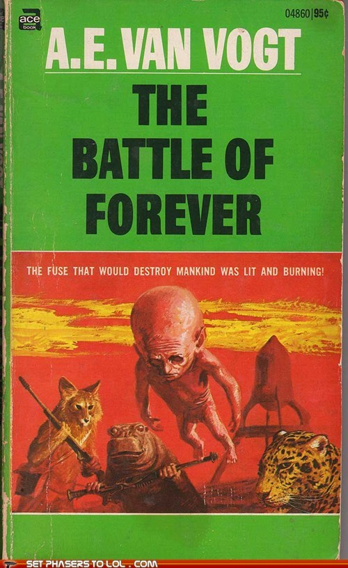 WTF Sci-Fi Book Covers: The Battle of Forever