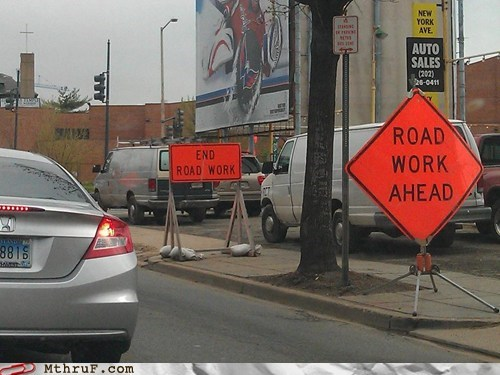 road work ahead,well that escalated quickly