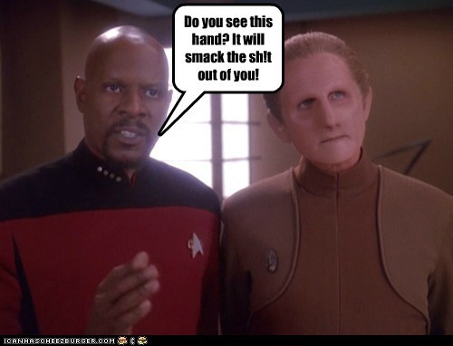 If Odo doesn't first.