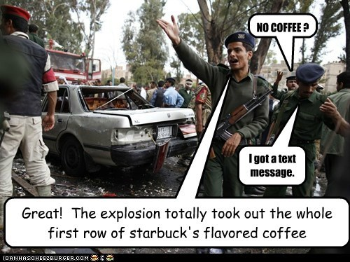 Great!  The explosion totally took out the whole first row of starbuck's flavored coffee