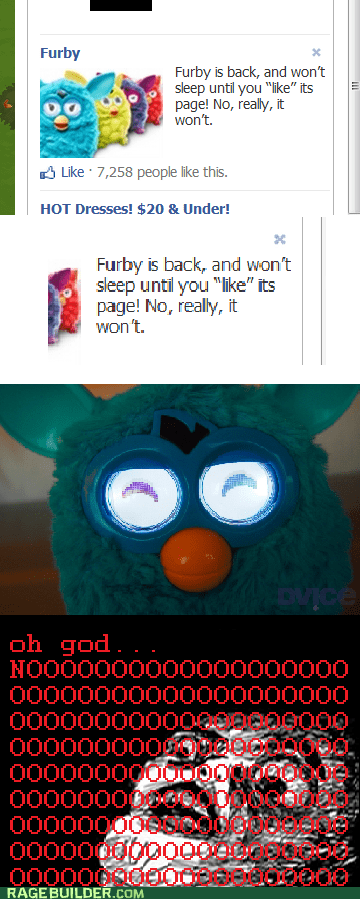 Still Having Nightmares About the Last Round of Furbies...