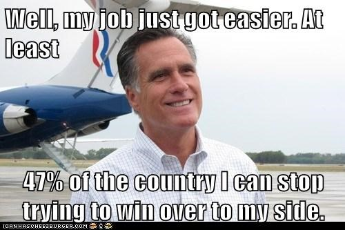 47 percent,country,easier,job,Mitt Romney,stop trying,win over