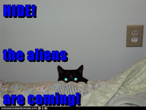 HIDE! the aliens are coming!