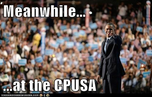 Meanwhile...  ...at the CPUSA