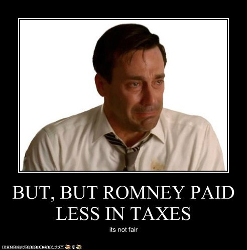 BUT, BUT ROMNEY PAID LESS IN TAXES